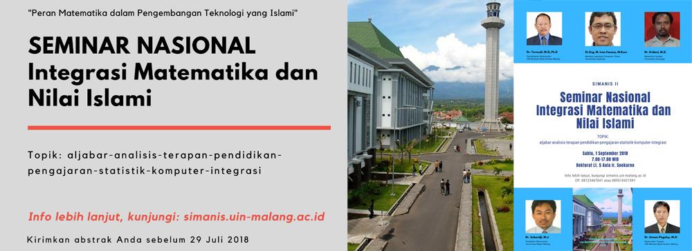 SIMANIS 2018: Seminar Integrasi Matematika dan Nilai Islami